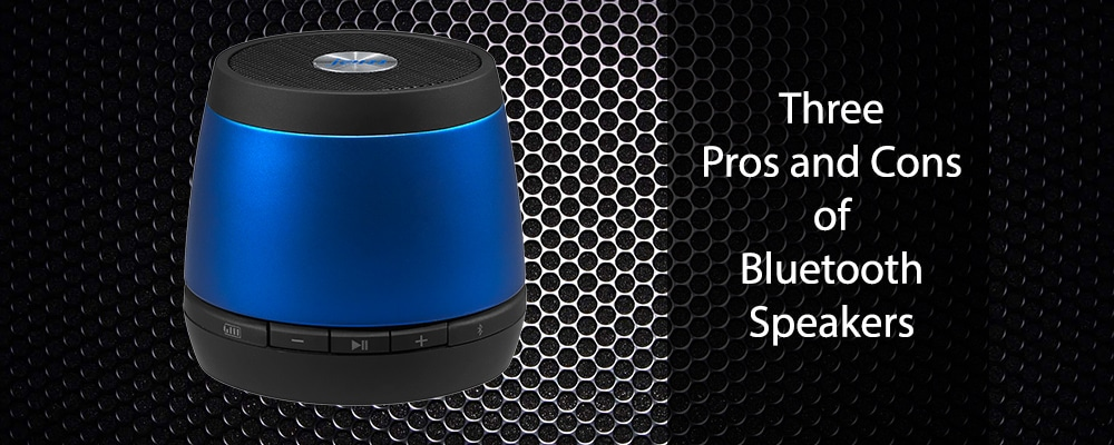 Three Pros and Cons of Bluetooth Speakers